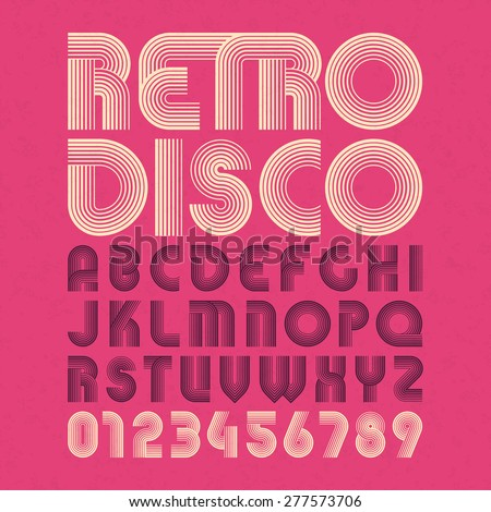 Retro disco style alphabet and numbers. Vector. - stock vector