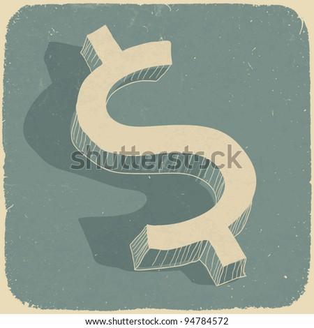 Retro dollar sign. Conceptual vector background - stock vector