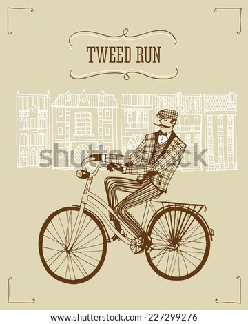 Retro hand drawn gentleman with moustaches in tweed costume on a bicycle.Illustration introducing tweed ride poster. - stock vector