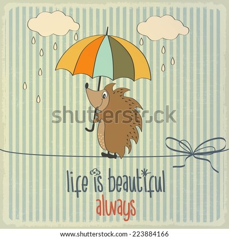 "Retro illustration with happy hedgehog and phrase ""Life is beautiful"", vector format - stock vector"