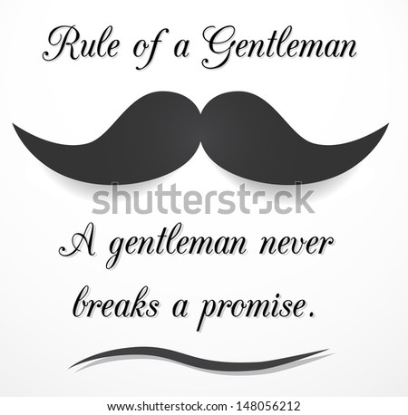 Retro, inspirational meme - rule of a gentleman. Vector illustration. - stock vector