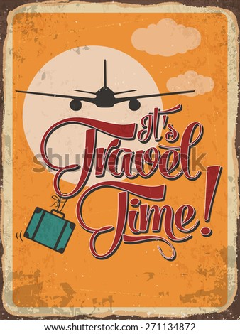 """Retro metal sign """"it's travel time"""", eps10 vector format - stock vector"""