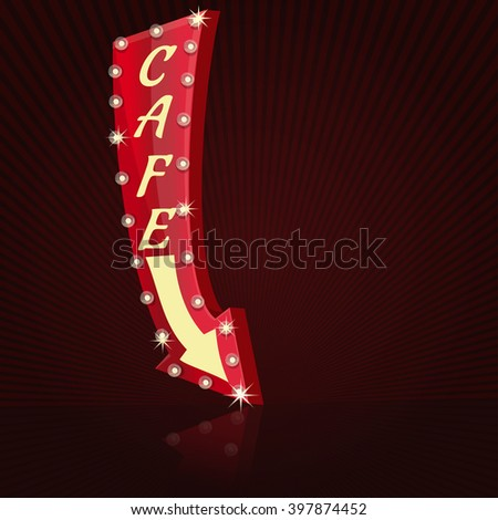 Retro neon sign for cafe. Glowing cafe sign with light bulbs. Arrow pointer with the inscription - Cafe on retro background. Vector illustration - stock vector