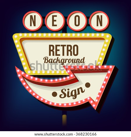 Retro night sign with an arrow. Vintage 3D volumetric banner. Outdoor advertising. Realistic character to your text. Design ellement for your advertising banner. Vector illustration - stock vector