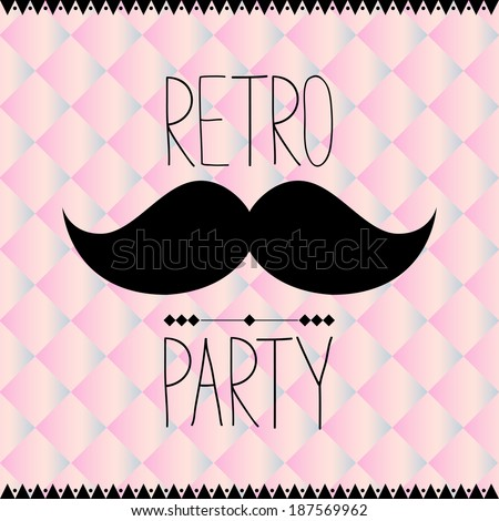 Retro party design with mustache - stock vector