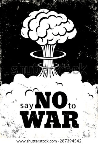 Retro poster Say no to war - stock vector
