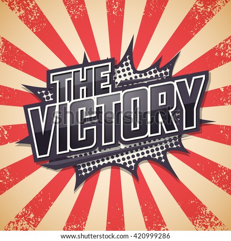 Retro poster, The Victory, Vector illustration. - stock vector