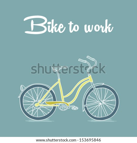 Retro poster with Bicycle, bike to work concept - stock vector