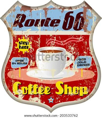 retro route sixty six coffee shop sign - stock vector