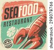 Retro seafood restaurant poster with lobster and lemon slice. Vintage fish specialties sign on old paper texture. Promotional ad design layout for bistro. Food and drink background theme. - stock vector