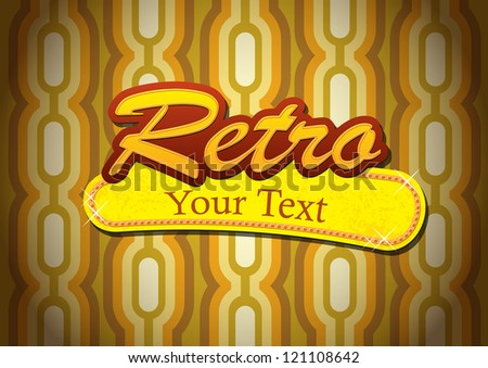 retro sign on wallpaper - stock vector