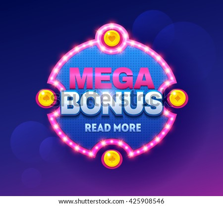 Retro sign with lamp Mega Bonus banner. Vector illustration design with poker, slot machines, playing cards, slots and roulette. - stock vector