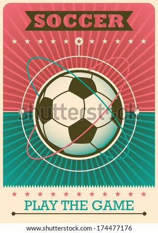 Retro soccer poster. Vector illustration. - stock vector