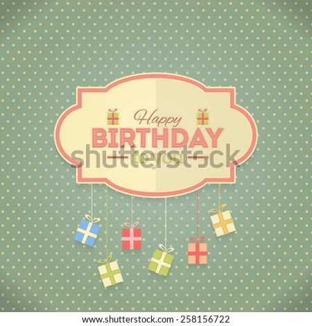 Retro Style Gift Boxes Hanging Flat Happy Birthday Vector Design. Announcement and Celebration Message Poster - stock vector