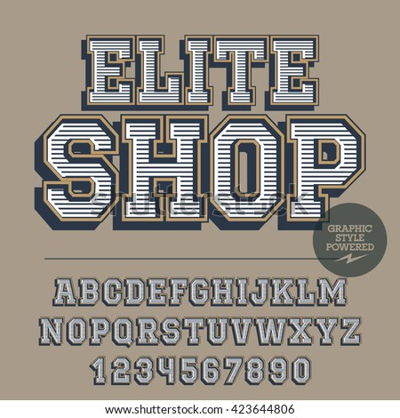 Retro styled set of alphabet letters, numbers and punctuation symbols. Vintage emblem with text Elite shop - stock vector