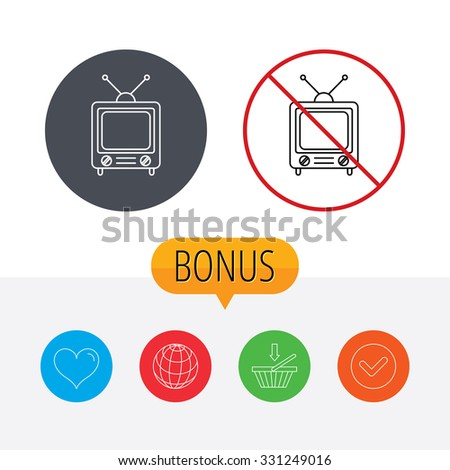 Retro tv icon. Television with antenna sign. Shopping cart, globe, heart and check bonus buttons. Ban or stop prohibition symbol. - stock vector