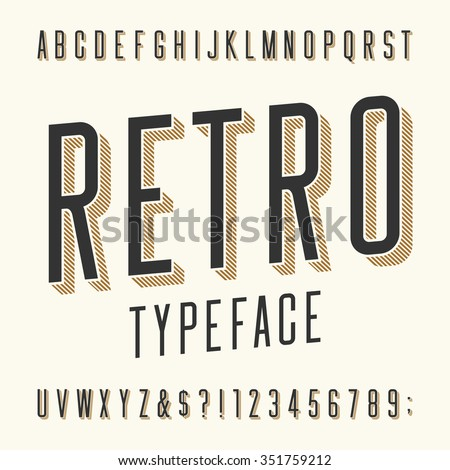 Retro typeface. Letters, numbers and symbols. Vintage alphabet vector font for labels, titles, posters etc. - stock vector