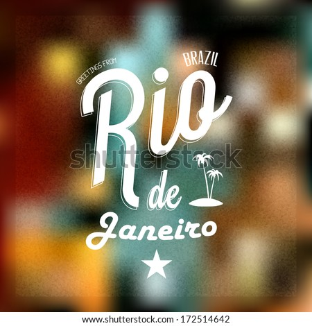 """Retro Typographical, Vintage Touristic Greeting label on blurry background """"Greetings from Rio de Janeiro, Brazil"""", Vector design.  - stock vector"""