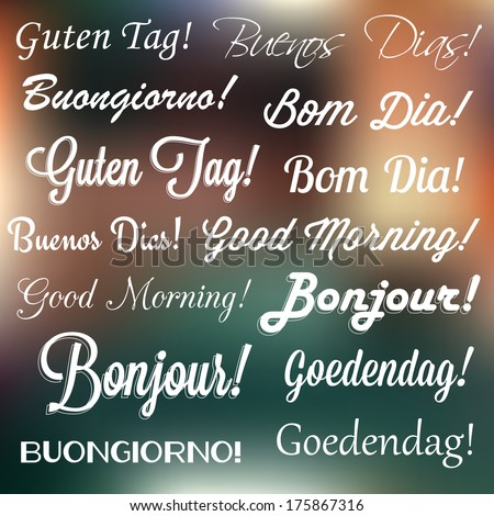Retro Typography. Good Morning! in many languages and styles. Vector design.  - stock vector