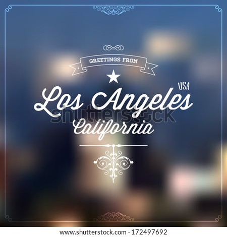 "Retro Typography, Vintage Touristic Greeting label on blurry background ""Greetings from Los Angeles, California, USA"", Vector design.  - stock vector"
