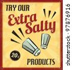Retro Vintage Extra Salty Tin Sign with Grunge Effect - stock vector