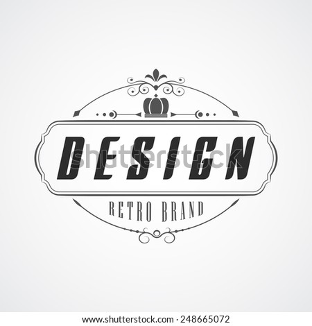 Retro Vintage Insignia or Logotype Vector design element, business sign template. - stock vector