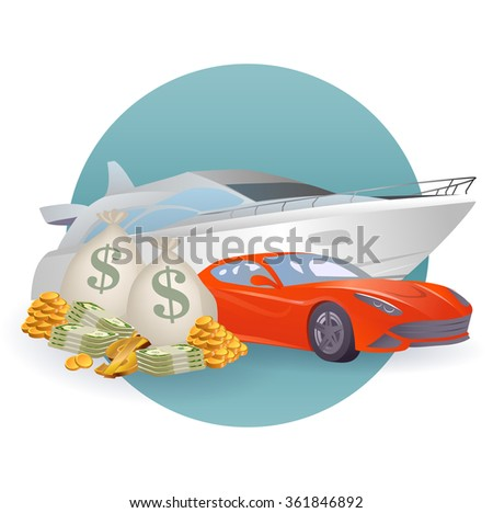 Rich lifestyle vector illustration: white luxury yacht, sports car and pile of money - stock vector