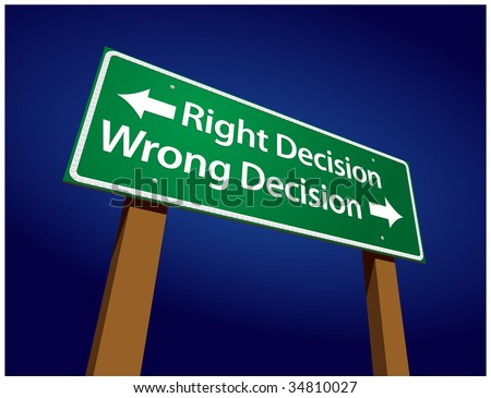 Right Decision, Wrong Decision Green Road Sign Illustration on a Radiant Blue Background. - stock vector