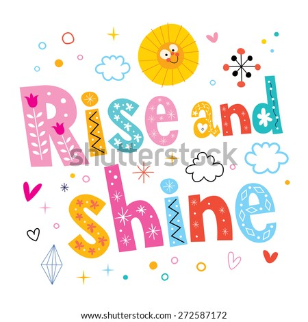 Rise and shine - stock vector