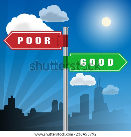 Road sign with words Poor, Good, vector illustration - stock vector