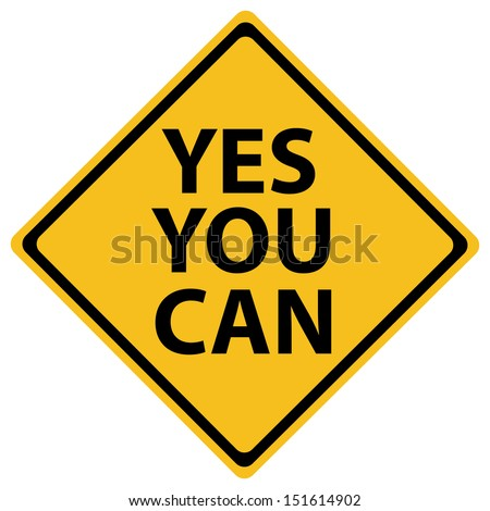 Road Sign with words Yes You Can - stock vector