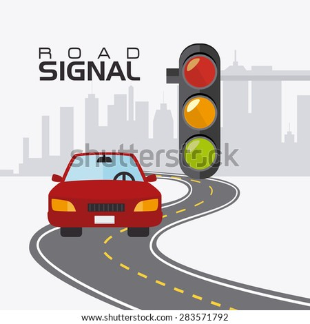 Road signals over cityscape background, vector illustration.