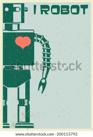 Robot With Heart On Chest, retro poster - stock vector