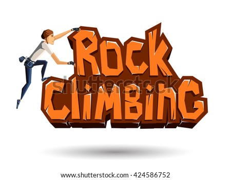 Rock Climbing words on the rock with climber climbing on. Rocky emblem in cartoon style. Vector illustration
