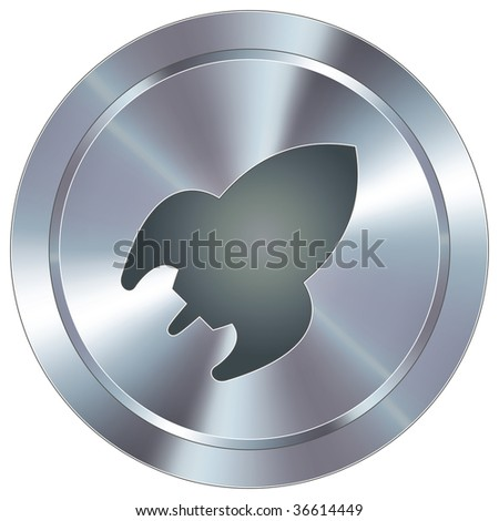 Rocket icon on round stainless steel modern industrial button - stock vector