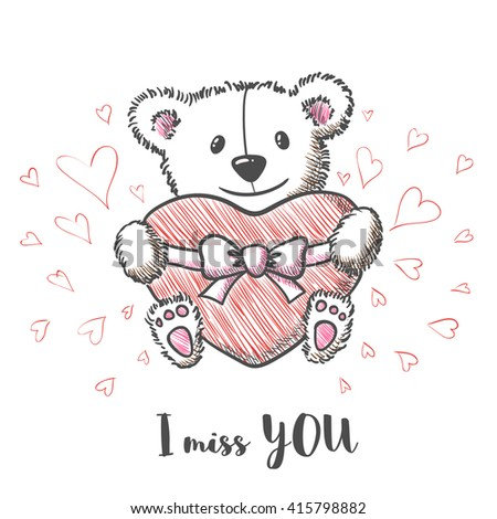 Romantic card with hand drawn cute bear holding heart. I  miss you. Vector illustration