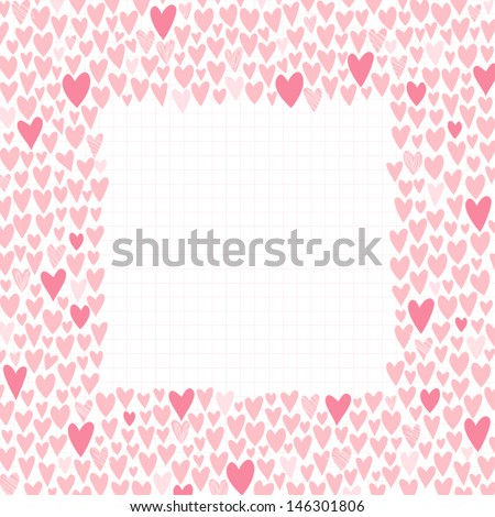 Romantic cartoon border. Cute love hearts frame for invitations, gift card, stationery or your design. Vector illustration - stock vector