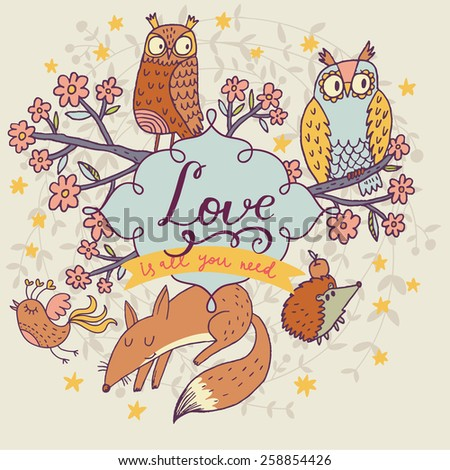 Romantic cartoon owls with lovely fox and hedgehog in vector with text in spring flowers. Childish card in bright colors. Lovely concept card  - stock vector