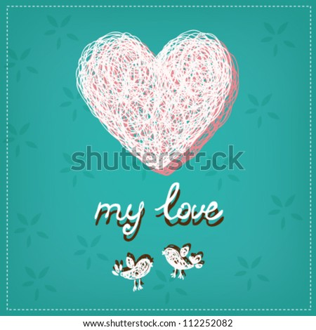 Romantic illustration with doodle hand drawn heart and birds. Background with place for text. Template for greeting card