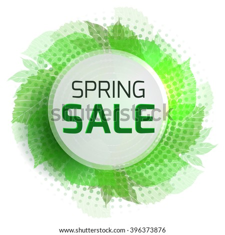 Round banner for the spring sale with green  leaves and halftone. Vector element for your design - stock vector