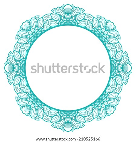 Round floral frame for greeting card with hand-drawn flowers of dahlia. Vector illustration. - stock vector