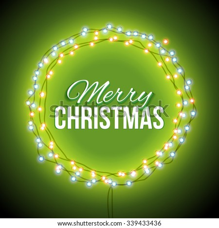 Round frame with glowing lights, garlands of green with the words Merry Christmas.. Background on sale, discounts, promotions in the winter. Seasonal advertising. Suitable for printing, mailing  - stock vector