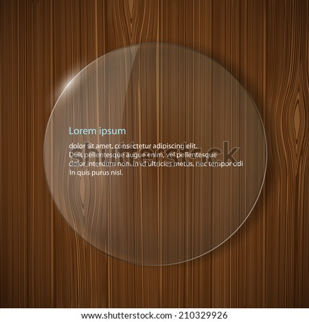 round glass frame on a wooden background - stock vector