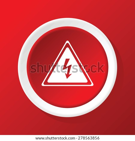 Round white icon with image of high voltage sign, on red background - stock vector