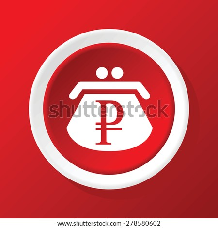 Round white icon with image of purse with ruble symbol, on red background - stock vector