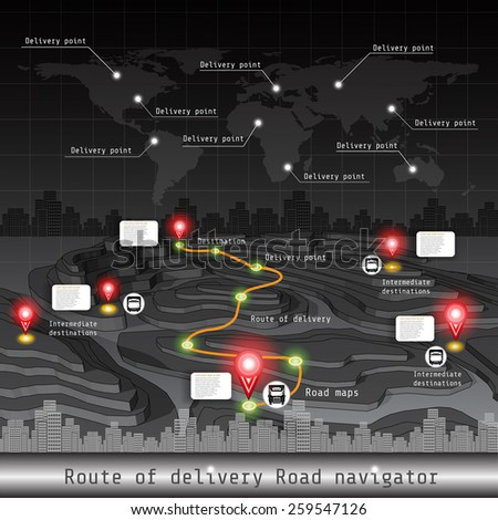Route of delivery road navigation with map of world landscape and shiny pointer - stock vector