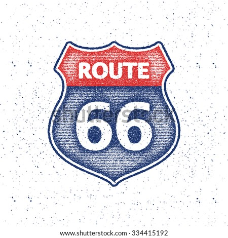 Route 66 sign. Vector illustration in distressed style.