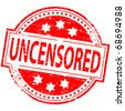 "Rubber stamp illustration showing ""UNCENSORED"" text - stock vector"