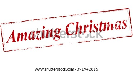 Rubber stamp with text amazing Christmas inside, vector illustration - stock vector