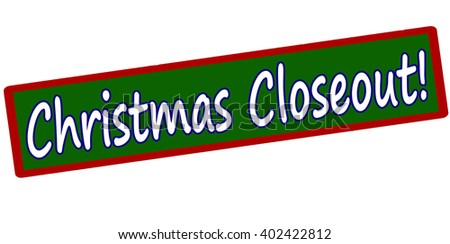 Rubber stamp with text Christmas closeout inside, vector illustration - stock vector